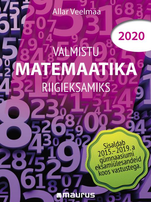 Valmistu matemaatika riigieksamiks 2020 esikaas
